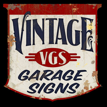 About Vintage Garage Signs