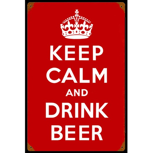 Keep Calm And Drink Beer Sign