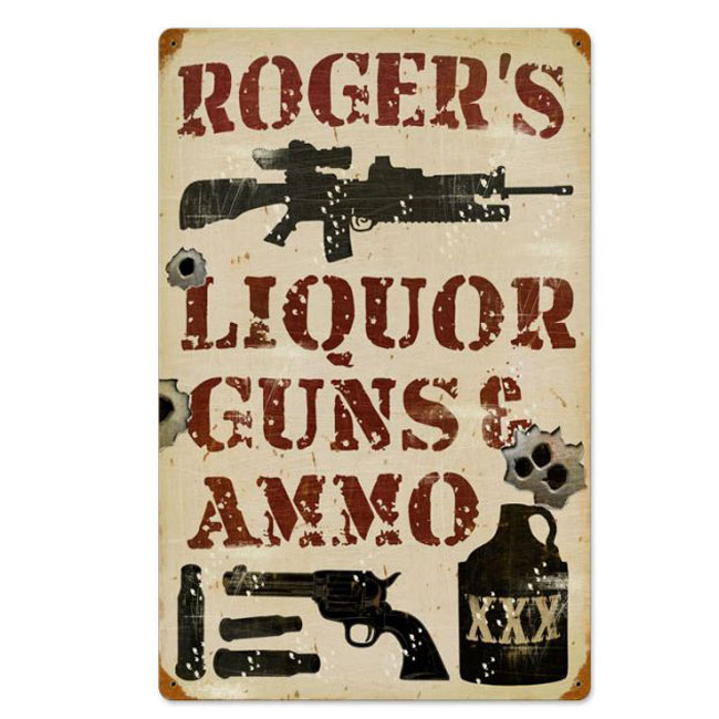 Liquor Guns & Ammo Personalized Sign