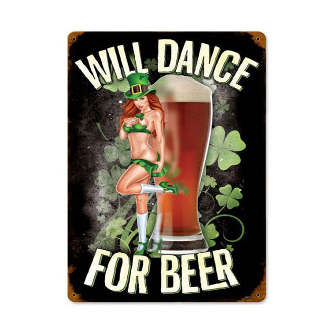 Will Dance For Beer Irish Sign