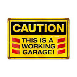 Caution- Working Garage Sign