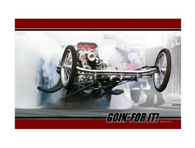 Goin' For It Vintage Drag Racing Sign
