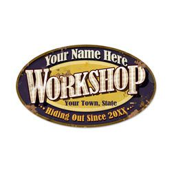Personalized Workshop Oval Sign