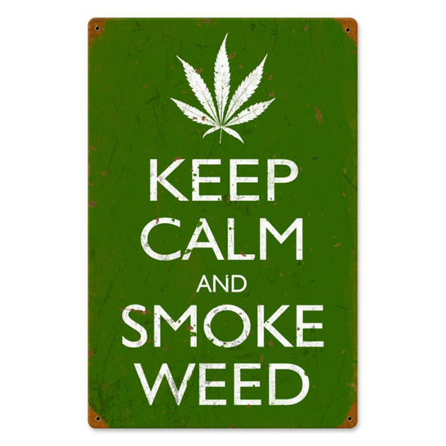 Keep Calm and Smoke Weed Sign