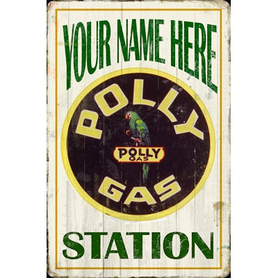 Polly Gas Station Personalized Sign