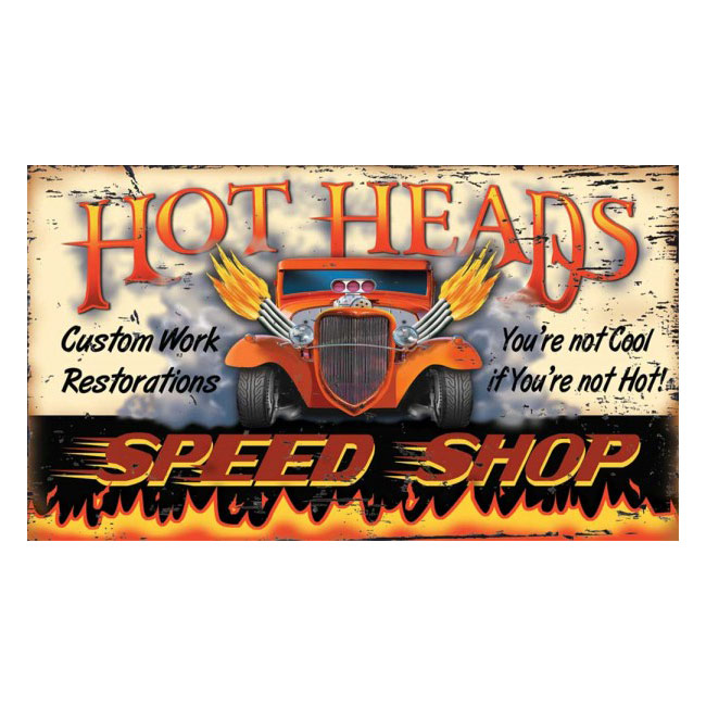 Hot Heads Speed Shop Hot Rod Sign