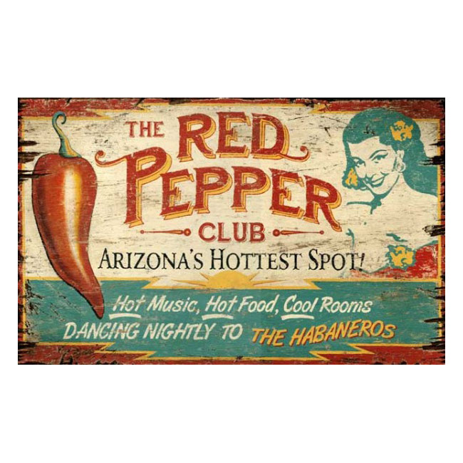 The Red Pepper Club Wood Sign