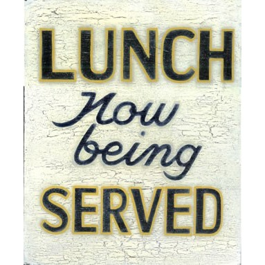 Lunch Now Being Served Wood Sign