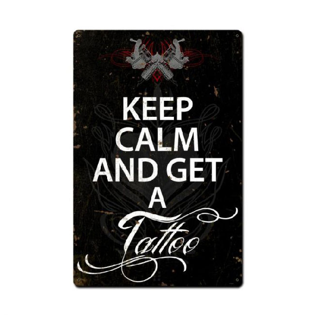 Keep Calm And Get  A Tattoo Sign