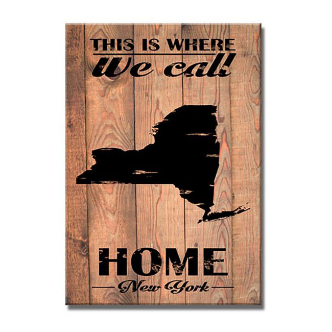 New York Is Where We Call Home Sign