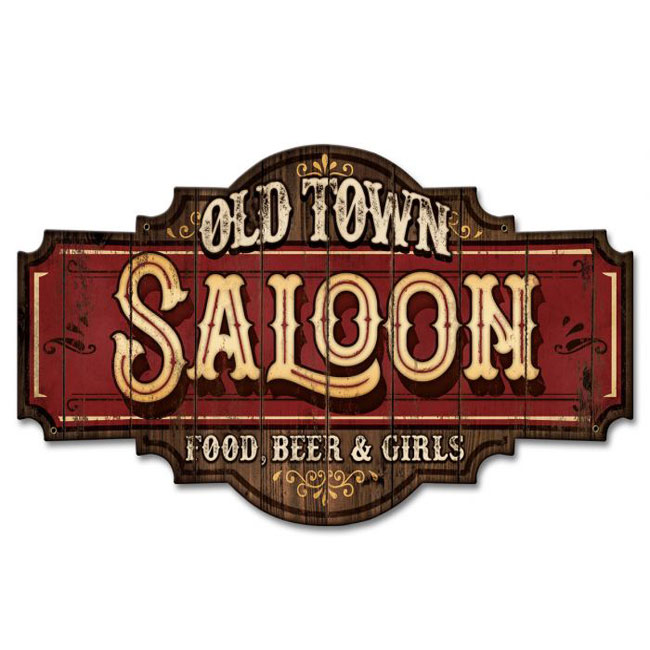 Old Town Saloon Vintage Sign