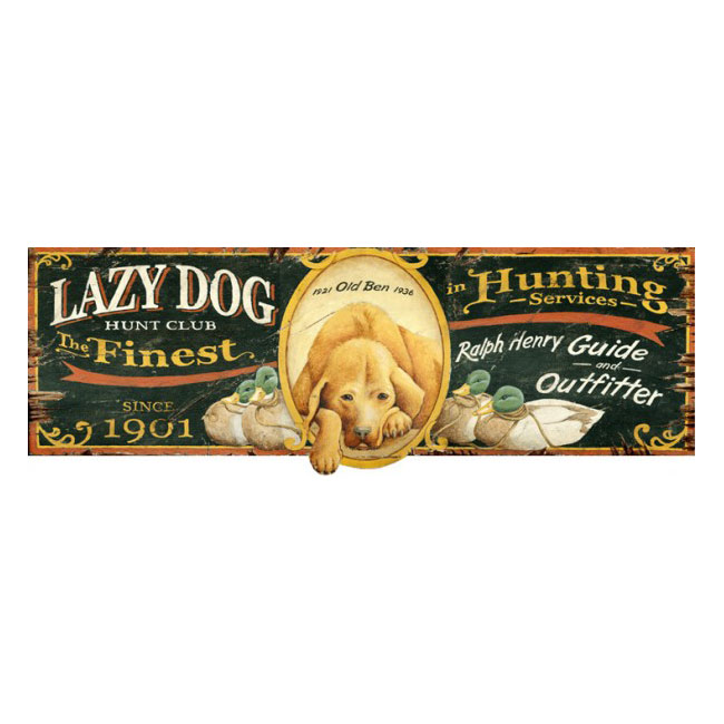 Lazy Dog Hunt Club Personalized Sign