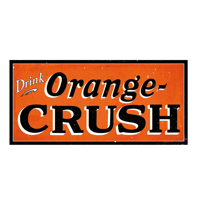 Drink Orange Crush Sign